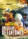 Dresseur de fantômes par Brissot