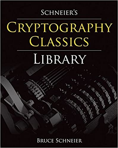 Schneier S Cryptography Classics Library Applied Cryptography