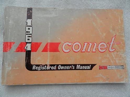 1964 mercury comet owners manual auto manual amazon com books rh amazon com 1967 Comet 1967 Comet