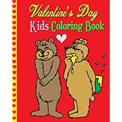 Valentine's Day Kids Coloring Book: Coloring Pages of Cupids, Flowers, Hearts, Cute Animals...& More for Kids Age 3-8 (Plus Teach Kids How To Say Love In 20 Different Languages)