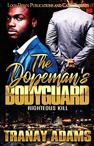 Book Cover: The Dopeman's Bodyguard: Righteous Kill