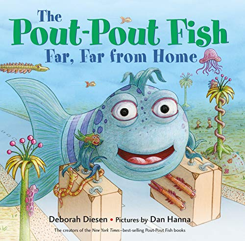 Book cover from The Pout-Pout Fish, Far, Far from Home (A Pout-Pout Fish Adventure) by Deborah Diesen