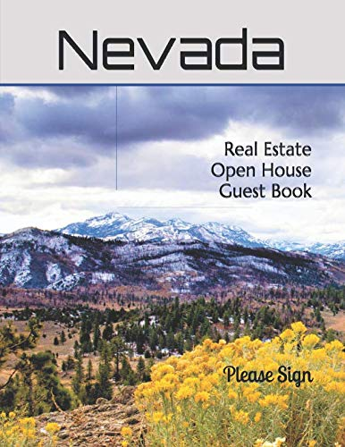 Nevada Real Estate Open House Guest Book: Nevada's State Flower, The Sagebrush.. A book containing spaces for guests' names, phone numbers, email addresses and Real Estate notes.