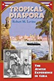 Tropical Diaspora, Robert M. Levine, 1558765212