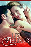 "WILD FIRE: Melanie takes on a ""Cinderella"" challenge... (Beaumont Brides Book 3)"