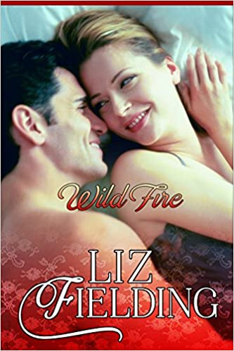 Wild Fire by Liz Fielding