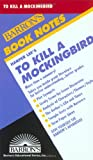 To Kill A Mockingbird (Barron's Book Notes) (Paperback)
