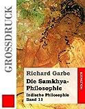 Die Samkhya-Philosophie (Grodruck), Richard Garbe, 1491285346