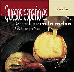Quesos españoles, ases en la mesa, comodines en la cocina Cocina y ...