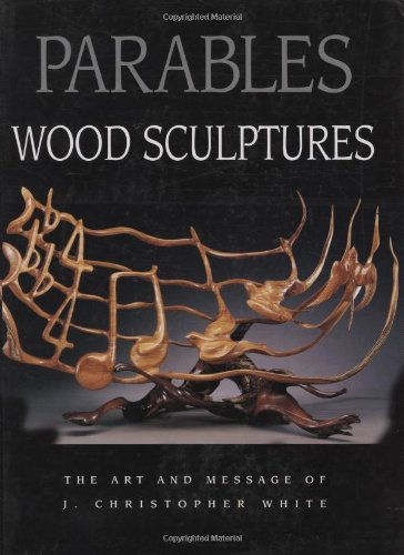 Parables: Wood Sculptures