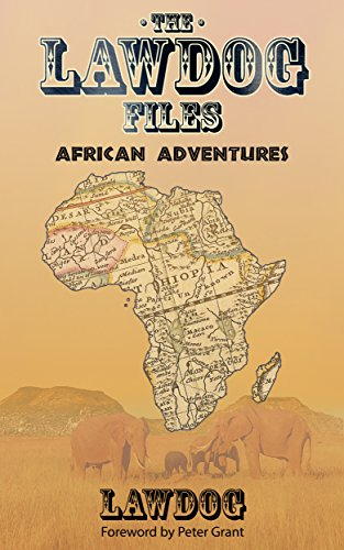 The LawDog Files: African Adventures cover