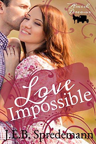 Love Impossible: Amish Dreams