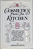 Cosmetics from the Kitchen, Marcia Donnan, 0030918936