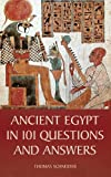 Ancient Egypt in 101 Questions and Answers, Thomas Schneider, 0801452546