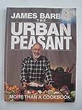 Urban Peasant: More Than Cookbook