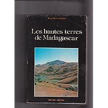 Les Hautes Terres de Madagascar. Deux Tomes de 664 et 616 P.