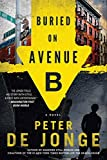 Buried on Avenue B: A Novel (Darlene O'Hara Series)