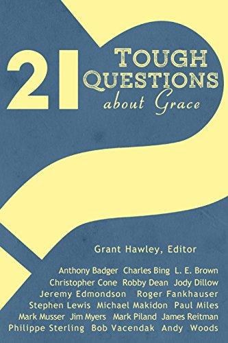 21 Tough Questions about Grace