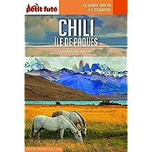CHILI - ÎLE DE PÂQUES 2018 Carnet Petit Futé (Carnet de voyage) (French Edition)