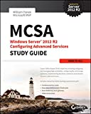 MCSA Windows Server 2012 R2 Configuring Advanced Services Study Guide, William Panek, 1118870123