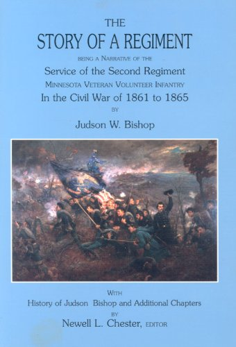 Download Story of a Regiment - Being a Narrative of the Service of the Second Regiment Minnesota Veteran Volunteer Infantry in the Civil War of 1861 to 1865 pdf epub