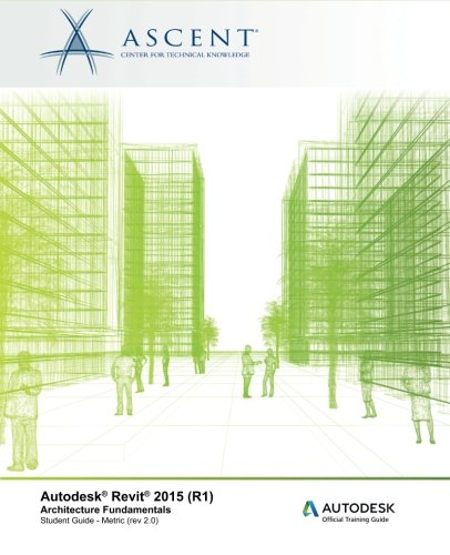 autodesk revit 2015 r1 architecture fundamentals metric rh amazon com Autodesk Revit Training Autodesk Revit Training