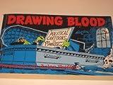 Drawing Blood...Political Cartoons by Marlette, Douglas N. Marlette, 089284003X