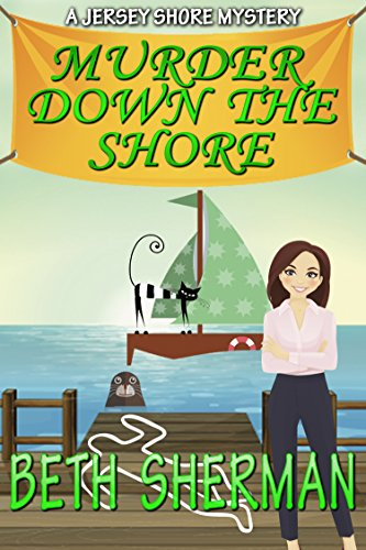 Murder Down the Shore (The Jersey Shore Mysteries Book 5)