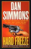Hard Freeze, Dan Simmons, 0312278543