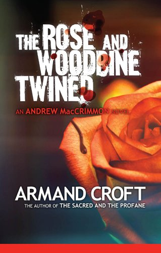 The Rose and Woodbine Twined (The Andrew MacCrimmon Series Book - Platform Armand
