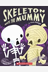 Skeleton Meets the Mummy Paperback