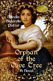 Orphan of the Olive Tree by [Patzer, Mirella Sichirollo]
