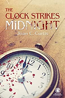 The Clock Strikes Midnight by [Curtis, Joan C.]