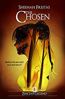 The Chosen (Zincian Legend Book 1) by [Freitas, Sheenah]