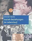 Soziale Beziehungen im Lebenslauf: Lehrbuch der sozialen Entwicklung