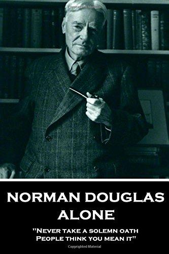 Norman Douglas -  Alone: