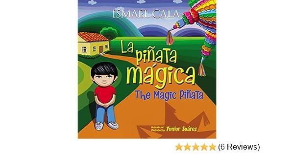 The Magic Pinata/Pinata mAgica: Bilingual Spanish-English