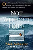 Not Without Hope, Nick Schuyler and Jeré Longman, 0061993999