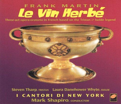 Le Vin Herbé - Complete Opera