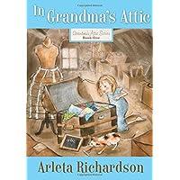 In Grandma's Attic (Volume 1) (Grandma's Attic Series)