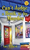 Can't Judge a Book By Its Murder (Main Street Book Club Mysteries 1) - Kindle edition by Lillard, Amy. Mystery, Thriller & Suspense Kindle eBooks @ Amazon.com.