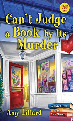 Can't Judge a Book By Its Murder (Main Street Book Club Mysteries 1) by [Lillard, Amy]