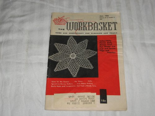 (The Workbasket Home and Needlecraft Magazine June 1958 (Volume 23 Number 9))