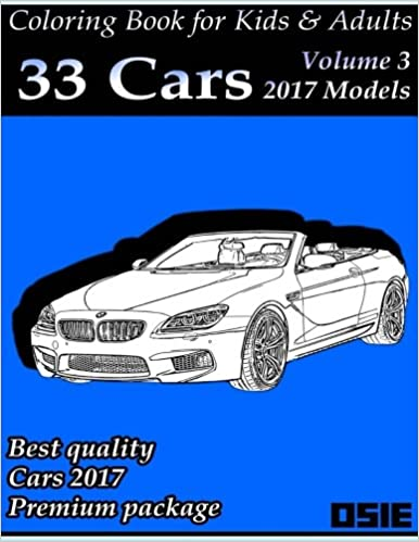 Amazon Coloring Book For Kids Adults Cars 2017 Supercars Streetcars Pickups Trucks Books Packag Volume 1