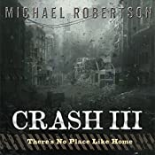 Crash III: There's No Place Like Home | Michael Robertson