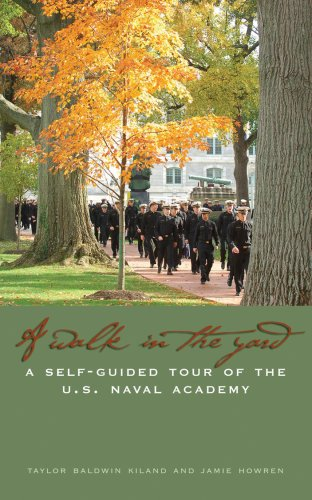 Walk in the Yard: A Self-Guided Tour of the U.S. Naval Academy