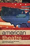 Working in American Theatre: A Brief History, Career Guide and Resource Book for over 1000 Theatres (Backstage)