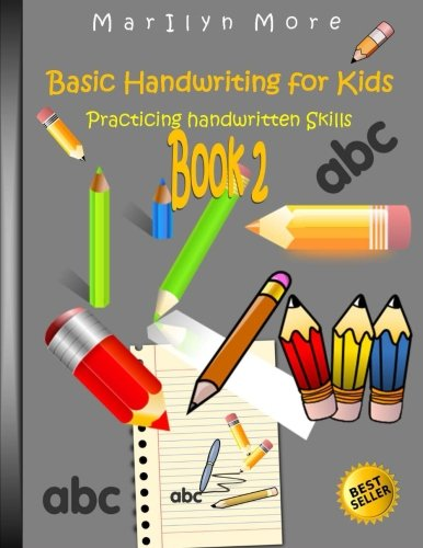 Basic Handwriting for Kids - Practicing handwritten Skills Book 2