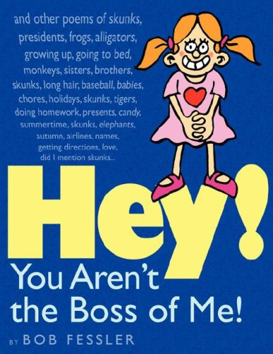 Read Online Hey! You Aren't the Boss of Me! PDF