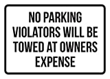No Parking Violators Will Be Towed At Owners Expense Business Safety Traffic Signs Black - 7.5x10.5 - Metal